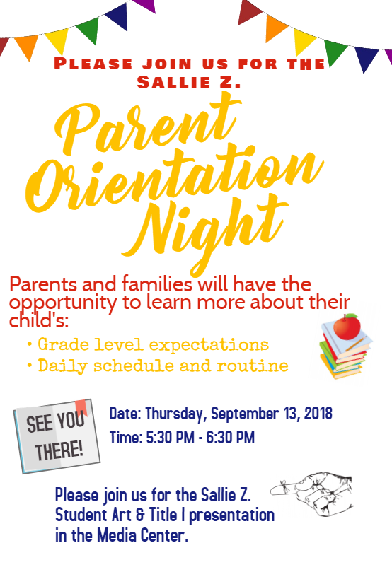 Sallie Z. Parent Orientation Night Flyer